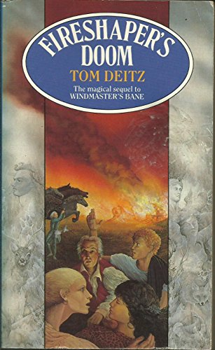 Fireshaper's Doom (0708882862) by Tom Deitz