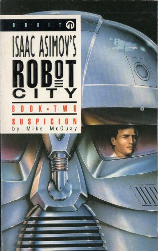 Suspicion ( Robot City: Book 2 ) (Bk. 2) (0708882889) by McQuay, Mike