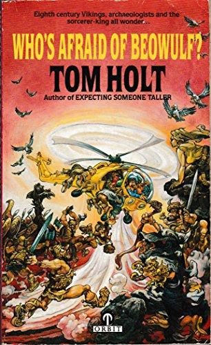 Who's Afraid of Beowulf?: Tom Holt