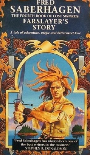 9780708883716: The Fourth Book of Lost Swords: Farslayer's Story