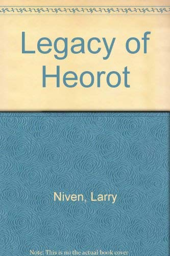 Legacy of Heorot (0708883788) by Jerry Pournelle; Larry Niven; Steven Barnes