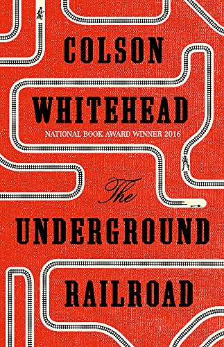 9780708898376: The Underground Railroad: Winner of the Pulitzer Prize for Fiction 2017
