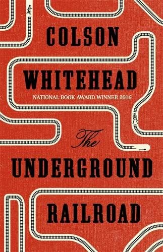 9780708898390: The Underground Railroad: Winner of the Pulitzer Prize for Fiction 2017