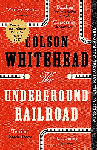 9780708898406: The Underground Railroad: Winner of the Pulitzer Prize for Fiction 2017