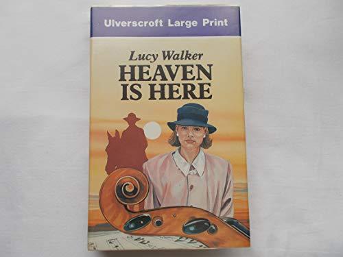 9780708900246: Heaven is Here (Ulverscroft Large Print)