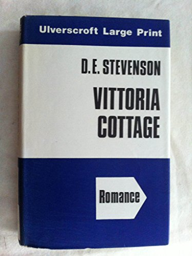 9780708900574: Vittoria Cottage (Ulverscroft large print series. [romance])