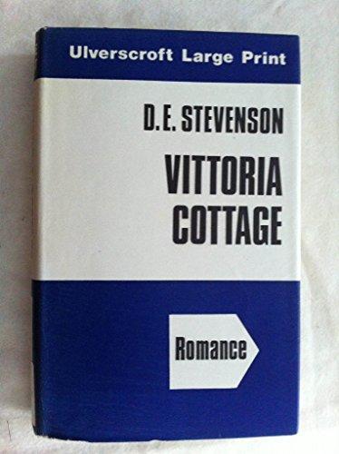 9780708900574: Vittoria Cottage (Ulverscroft large print series. [romance])