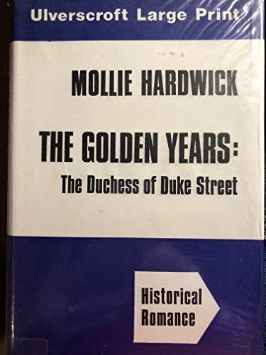 9780708901144: The Duchess of Duke Street: The Golden Years
