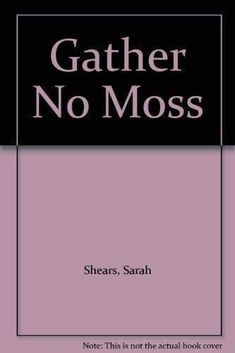 9780708901397: Gather No Moss (U)