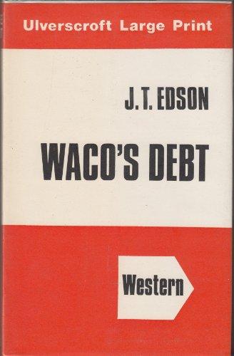 9780708901519: Waco's Debt (U)