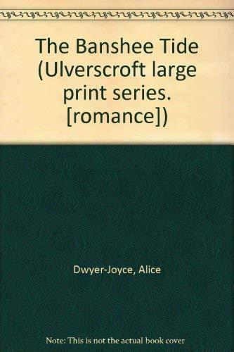 The Banshee Tide (U): Dwyer-joyce, Alice