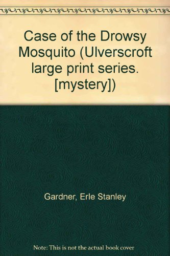 9780708902356: The Case Of The Drowsy Mosquito (U)