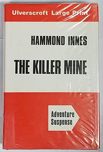 9780708902653: Killer Mine (Ulverscroft large print series. [adventure suspense])