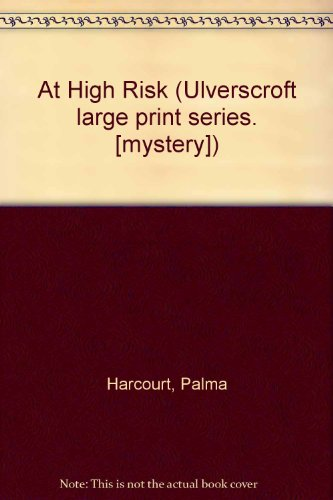 9780708903155: At High Risk (Ulverscroft large print series. [mystery])