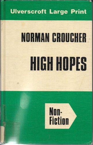 9780708903612: High Hopes (Ulverscroft large print series)
