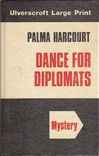 9780708903933: Dance for Diplomats (Ulverscroft large print series)