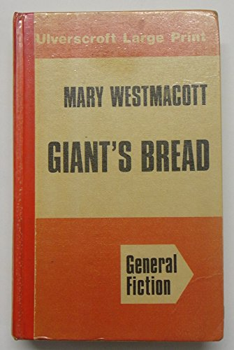 9780708904053: Giant's Bread (Ulverscroft large print series)