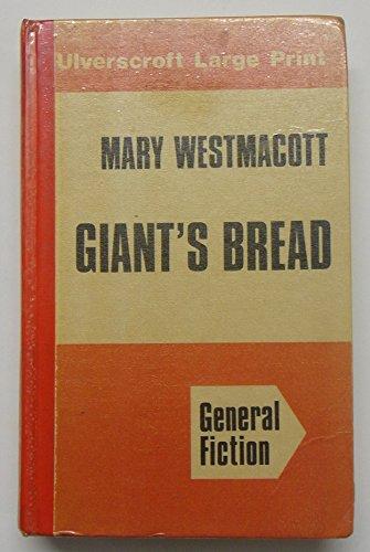 9780708904053: Giant's Bread (Ulverscroft large print series)