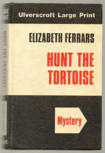 Hunt the Tortoise: Elizabeth Ferrars