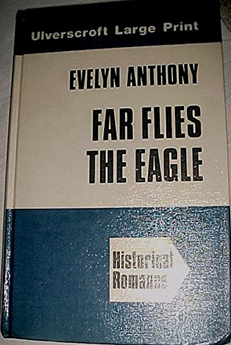9780708904855: Far Flies the Eagle
