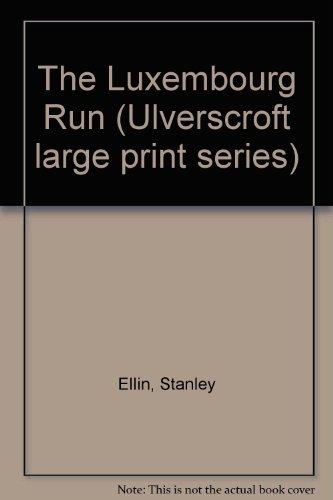 9780708904879: The Luxembourg Run (U)