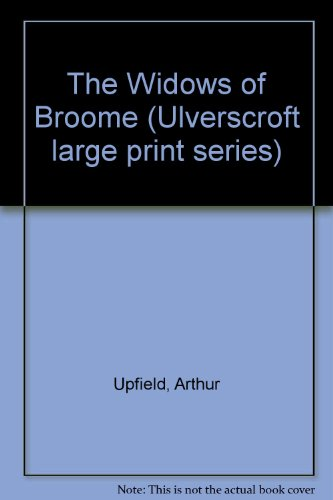 9780708904909: The Widows of Broome (Ulverscroft large print series)