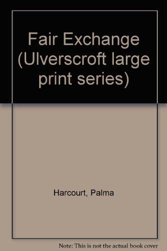 A Fair Exchange (U): Harcourt, Palma