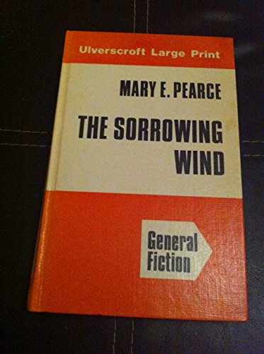 9780708904985: The Sorrowing Wind (U)