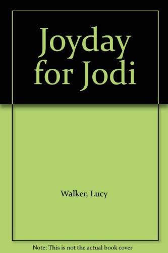 Joyday For Jodi (U): Walker, Lucy