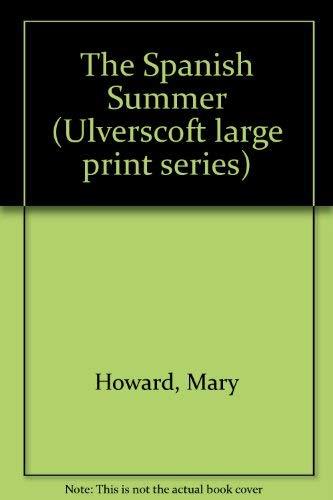 9780708905241: The Spanish Summer (Ulverscoft large print series)