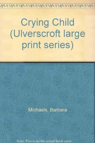 Crying Child: Barbara Michaels