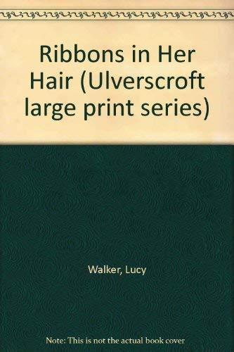 9780708905944: Ribbons In Her Hair (U)