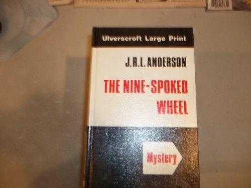 The Nine-Spoked Wheel (U): John R. L. Anderson
