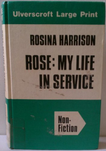 9780708906859: Rose: My Life in Service
