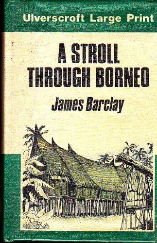 9780708907429: A Stroll Through Borneo (U)