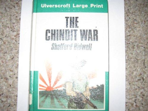 9780708907702: The Chindit War (Ulverscroft large print)