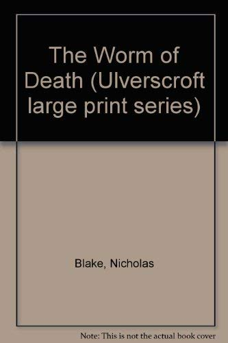 9780708907726: The Worm of Death (Ulverscroft large print series)