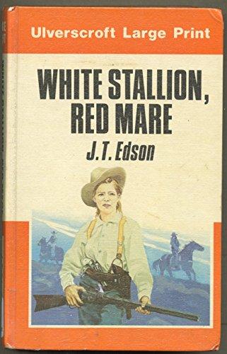 9780708908273: White Stallion, Red Mare (U)