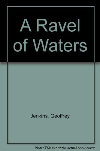 9780708908365: A Ravel of Waters