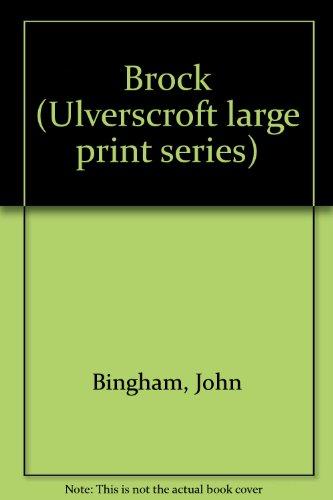 Brock (Ulverscroft Mystery): John Bingham