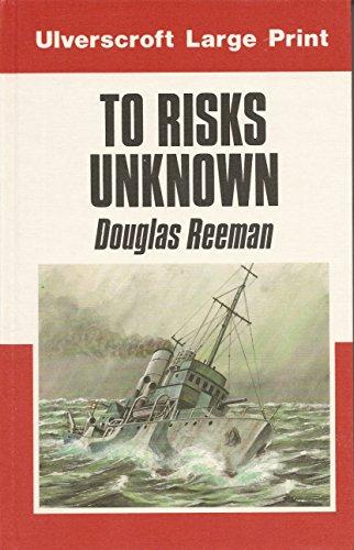 9780708908938: To Risks Unknown (U)