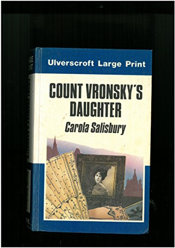 9780708909249: Count Vronsky's Daughter (Ulverscroft large print series)