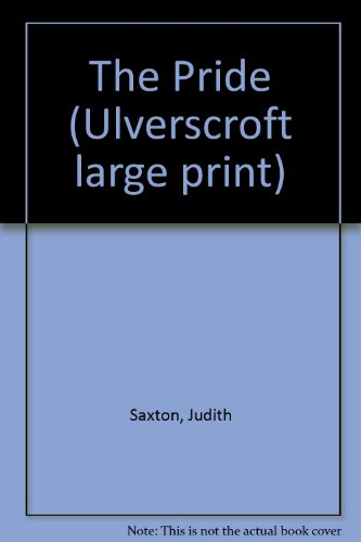 9780708909638: The Pride (Ulverscroft large print)