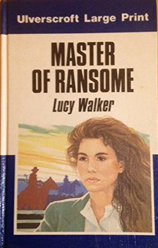 Master Of Ransome (U): Walker, Lucy