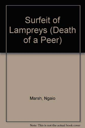9780708909904: Surfeit of Lampreys (Death of a Peer)