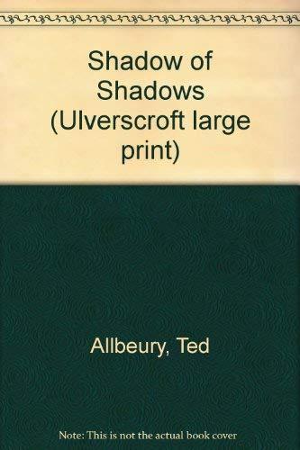 9780708909966: Shadow Of Shadows (U)