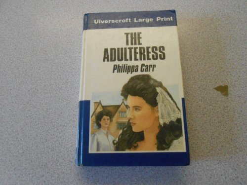 9780708909980: The Adulteress