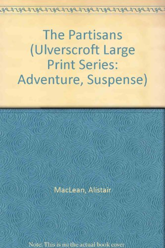 9780708910030: Partisans (U) (Ulverscroft Large Print Series: Adventure, Suspense)