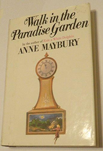 9780708910047: Walk in the Paradise Garden (Ulverscroft large print series)