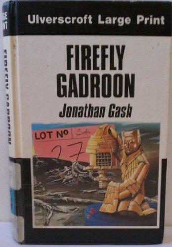 Firefly Gadroon (U): Jonathan Gash